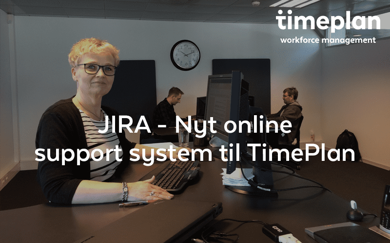 JIRA – Nyt online supportsystem for TimePlan
