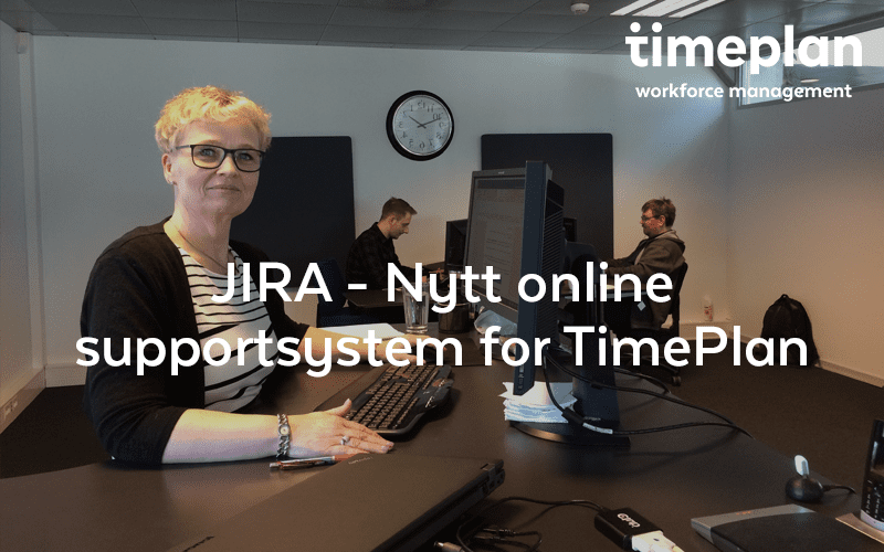 JIRA – Nytt online supportsystem for TimePlan