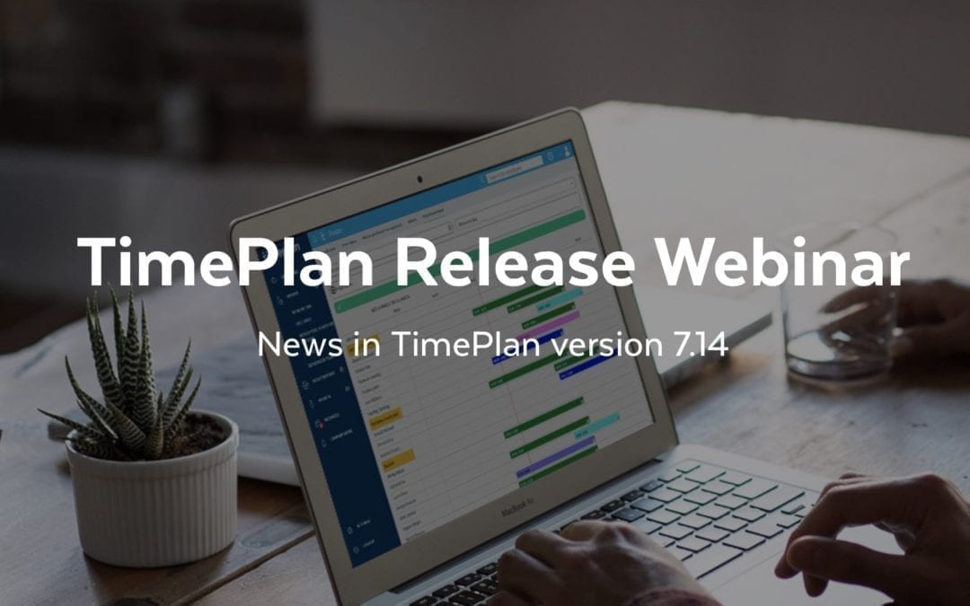 TimePlan Release Webinars 12th – 20th September 2018